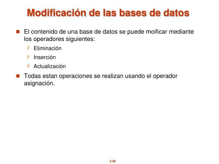 Modificación de las bases de datos