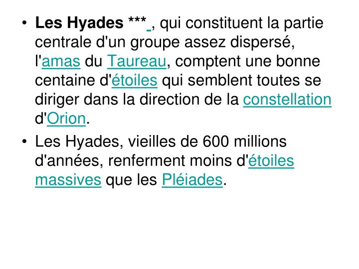 Les Hyades ***
