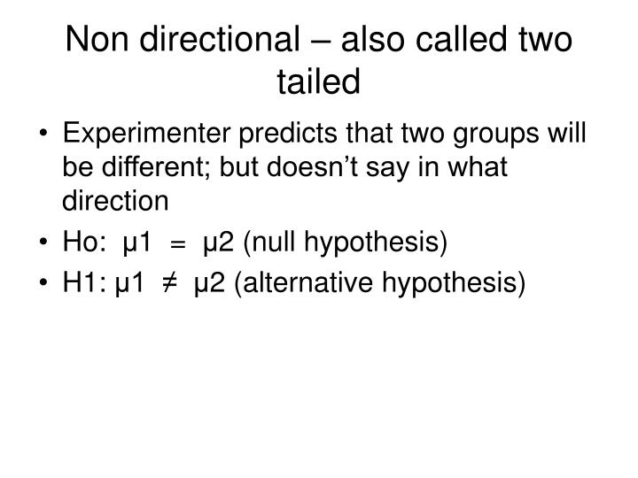 what is a non directional hypothesis