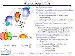 anisotroper fluss