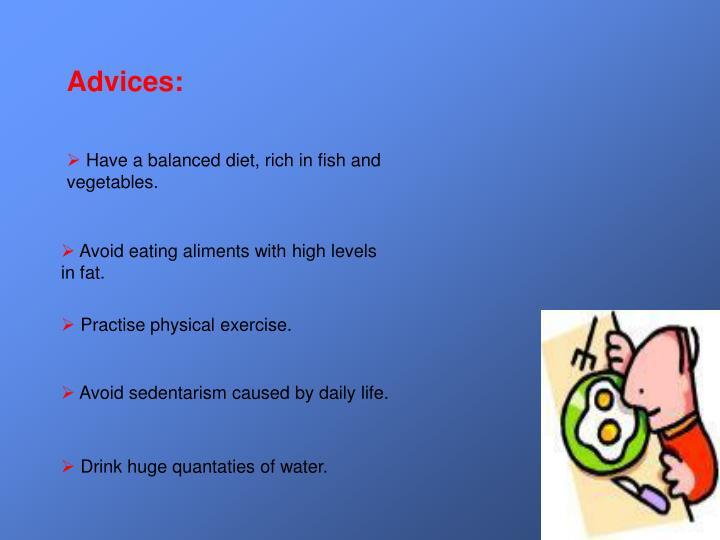 Advices: