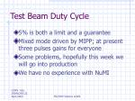 test beam duty cycle