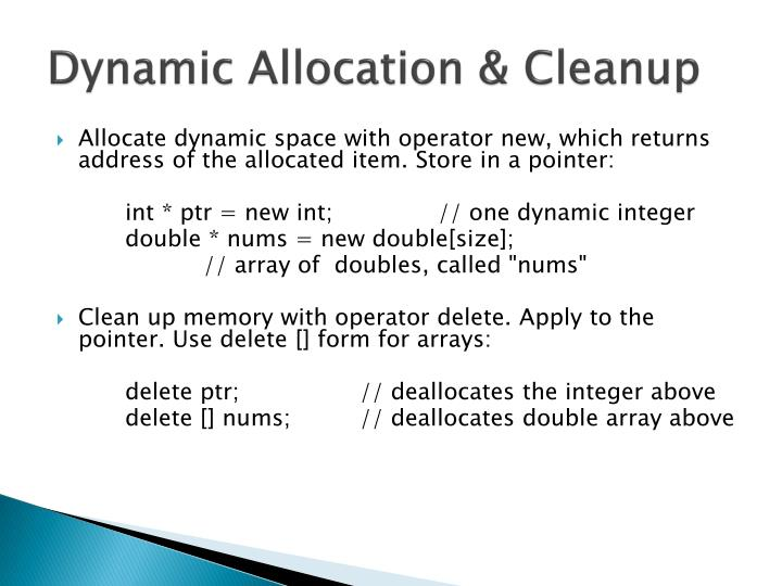 Dynamic allocation cleanup