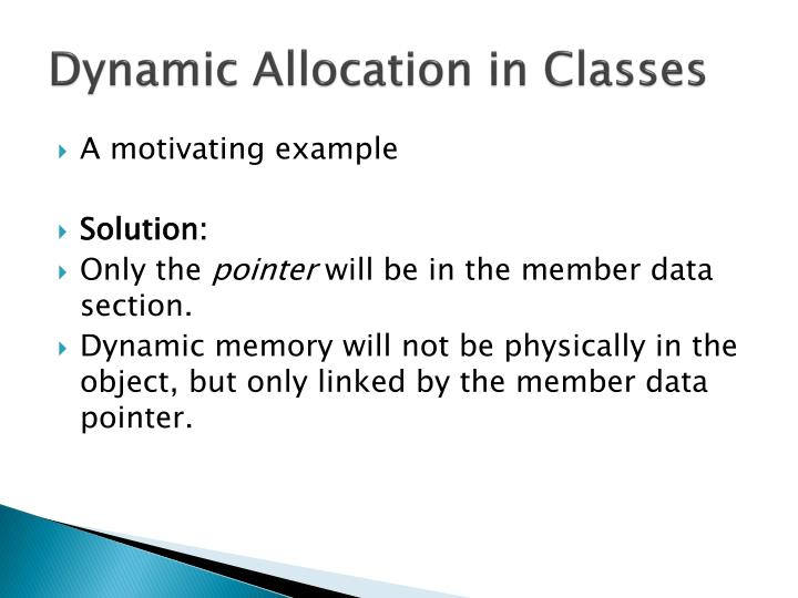 Dynamic Allocation in Classes