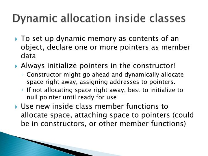 Dynamic allocation inside classes