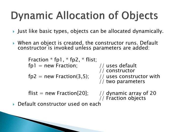 Dynamic Allocation of Objects