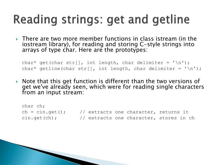 Reading strings: get and