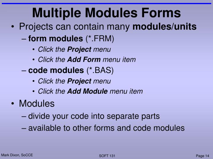 Multiple Modules Forms