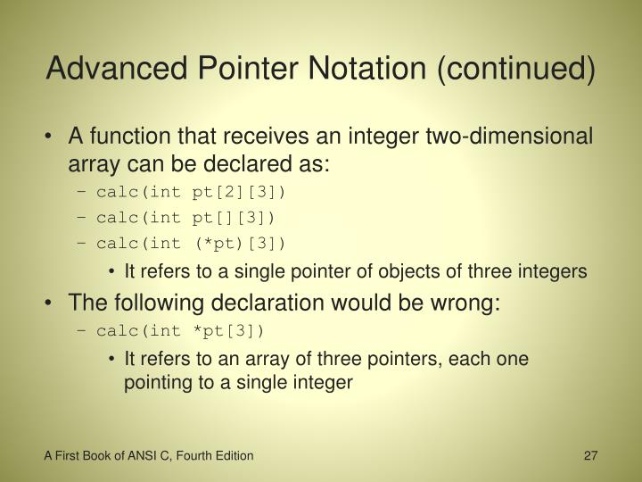 Advanced Pointer Notation (continued)