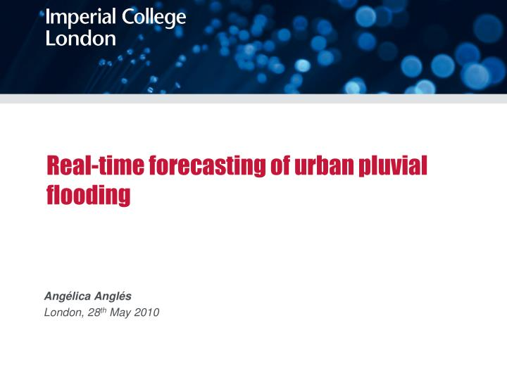 real time forecasting of urban pluvial flooding n.