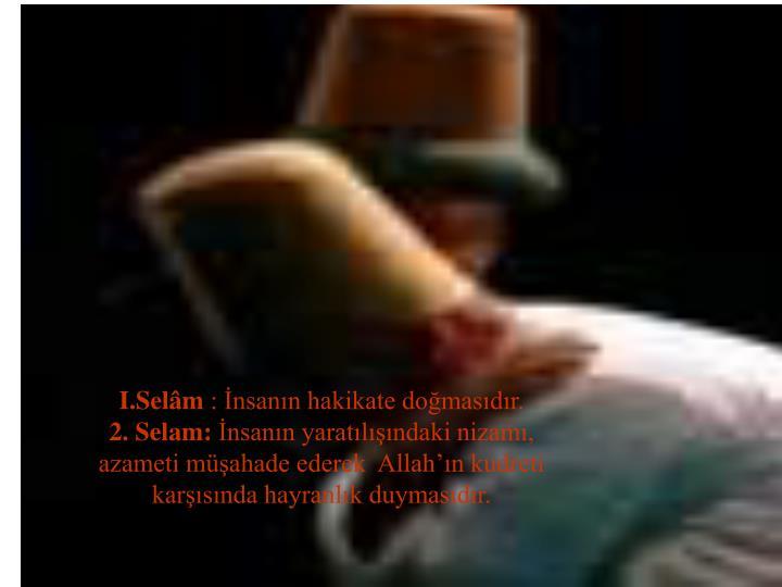I.Selâm