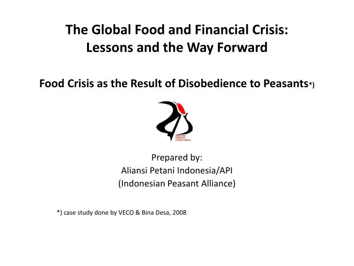case study the global economic crisis banking on argentina The goal of this year's cohort: to find innovative ways to confront the global economic crisis, new competition in each case, the root causes were complex: poor cherry.