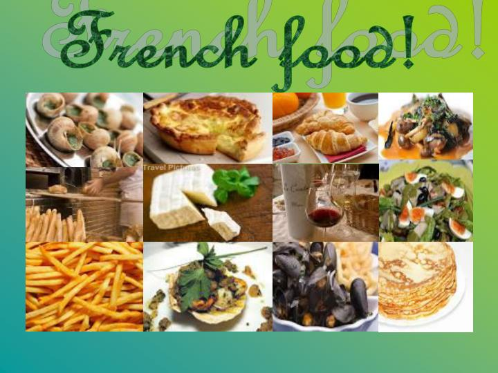 French food!