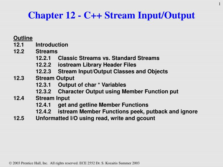 PPT - Chapter 12 - C++ Stream Input/Output PowerPoint
