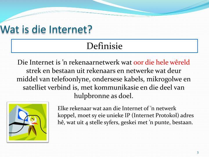 Wat is die internet