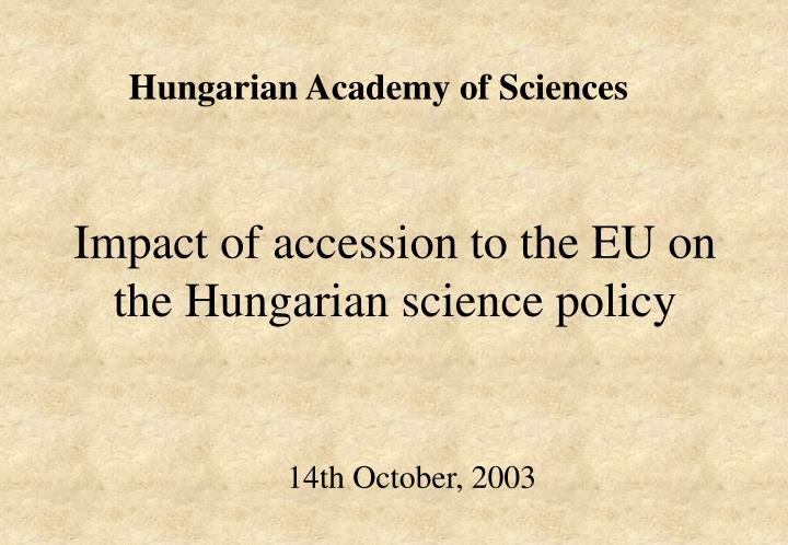 impact of accession to the eu on the hungarian science policy n.