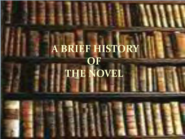 a brief history of the novel n.