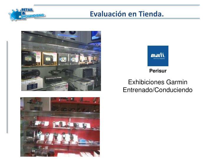 Evaluación en Tienda.