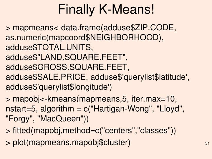 Finally K-Means!