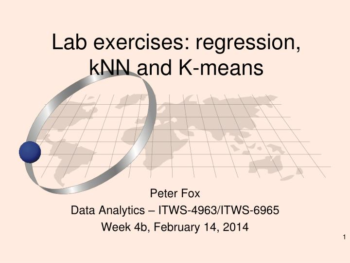 Lab exercises regression knn and k means