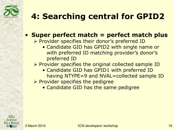 4: Searching central for GPID2