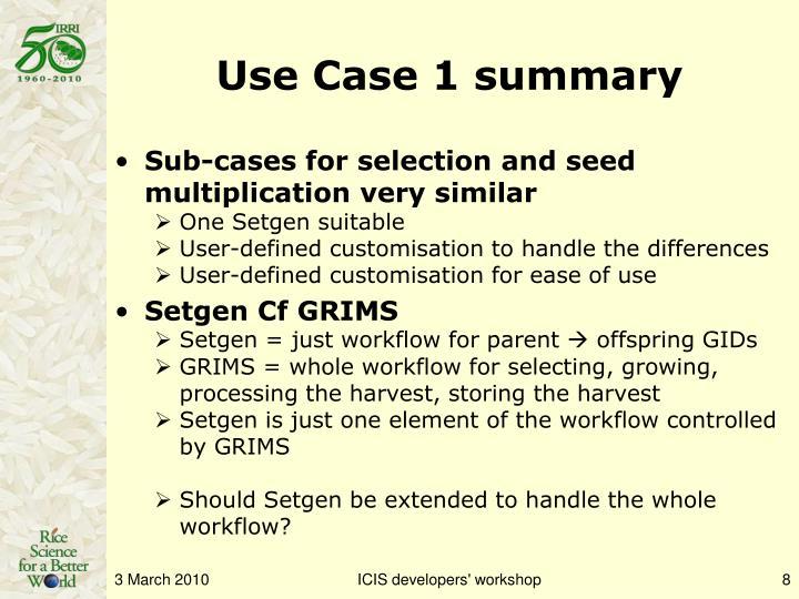 Use Case 1 summary