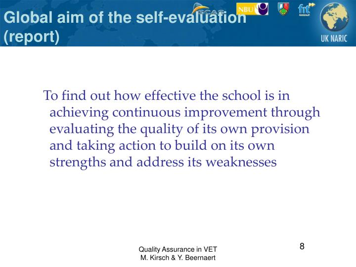 Global aim of the self-evaluation (report)