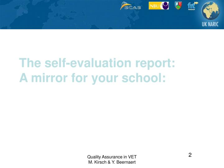 The self evaluation report a mirror for your school