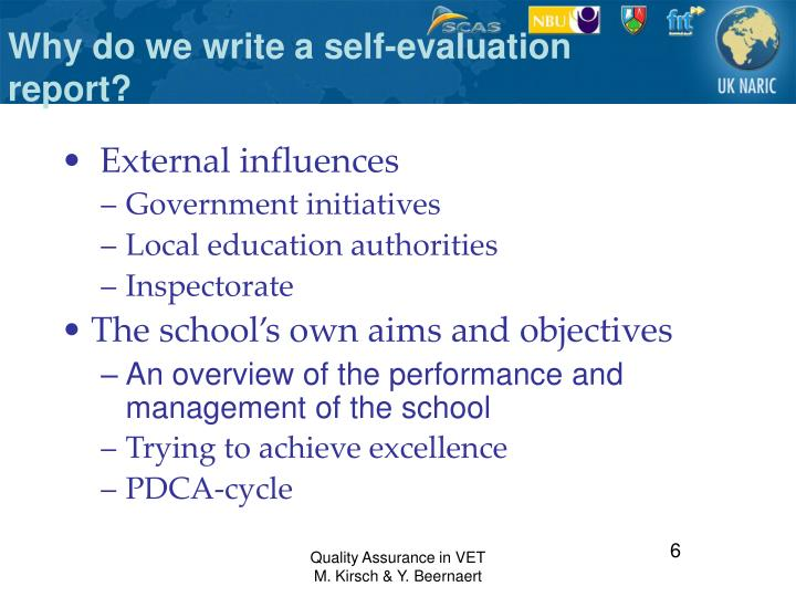 Why do we write a self-evaluation report?