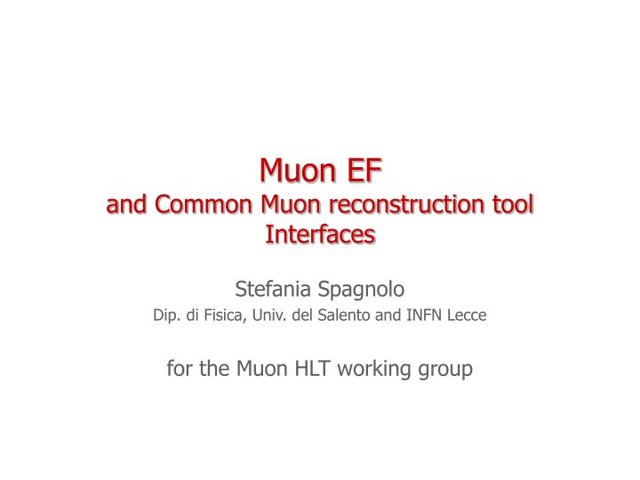 Muon ef and common muon reconstruction tool interfaces