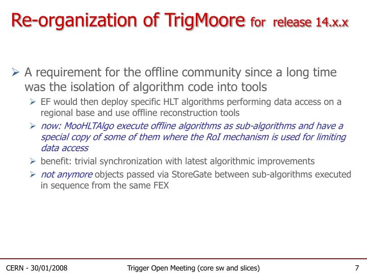 Re-organization of TrigMoore
