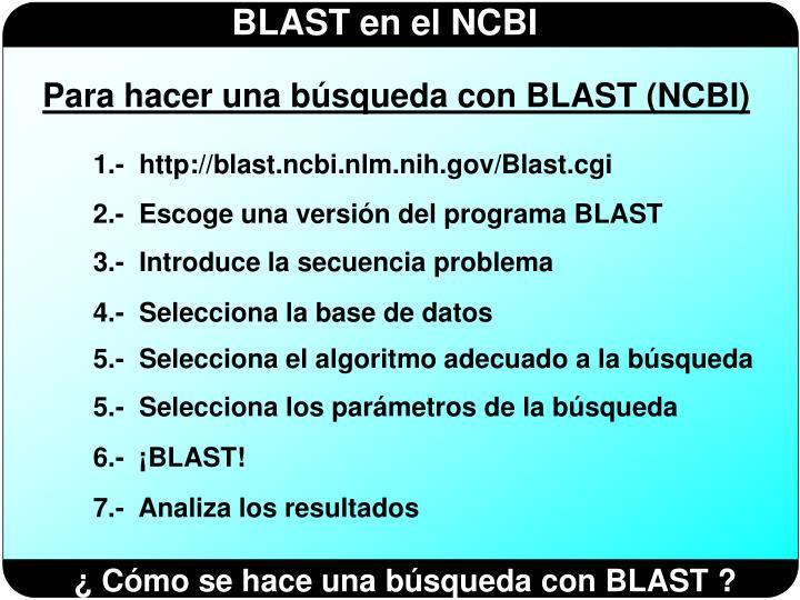 Para hacer una búsqueda con BLAST (NCBI)