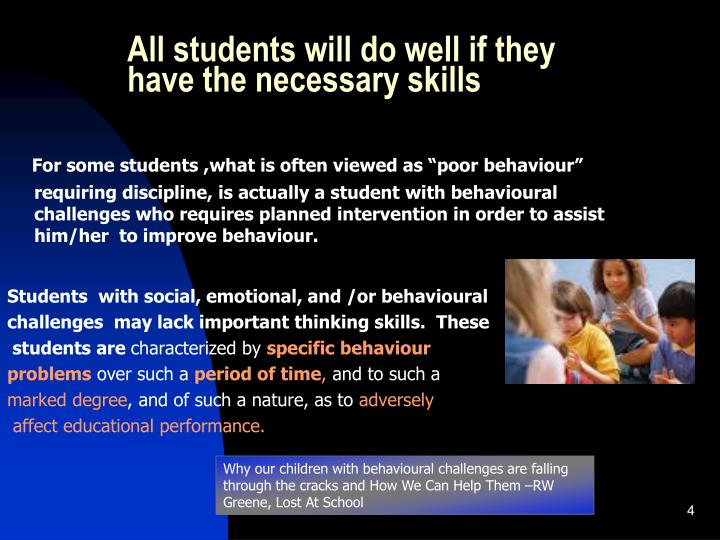 All students will do well if they have the necessary skills