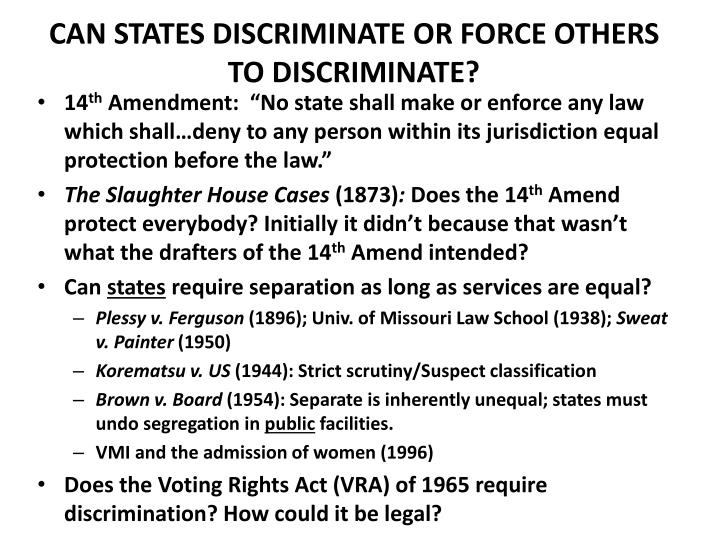 can states discriminate or force others to discriminate