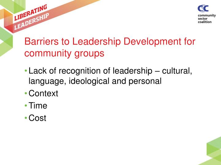 Barriers to Leadership Development for community groups