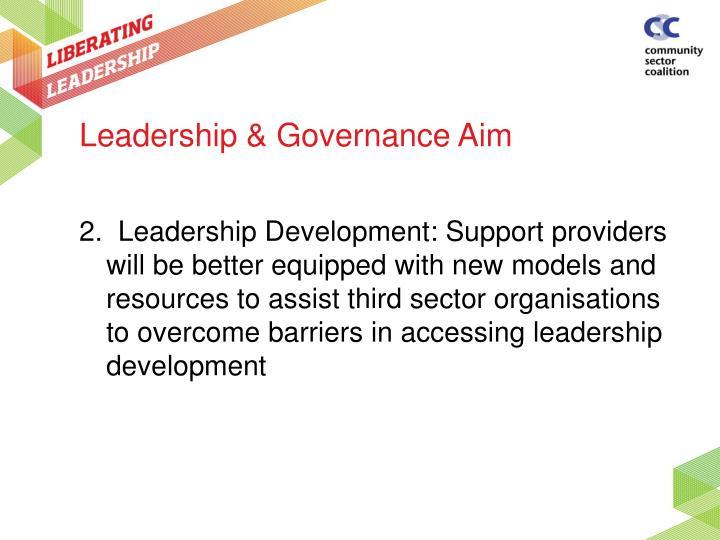 Leadership & Governance Aim