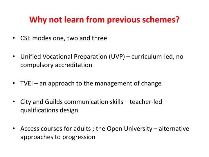 Why not learn from previous schemes?