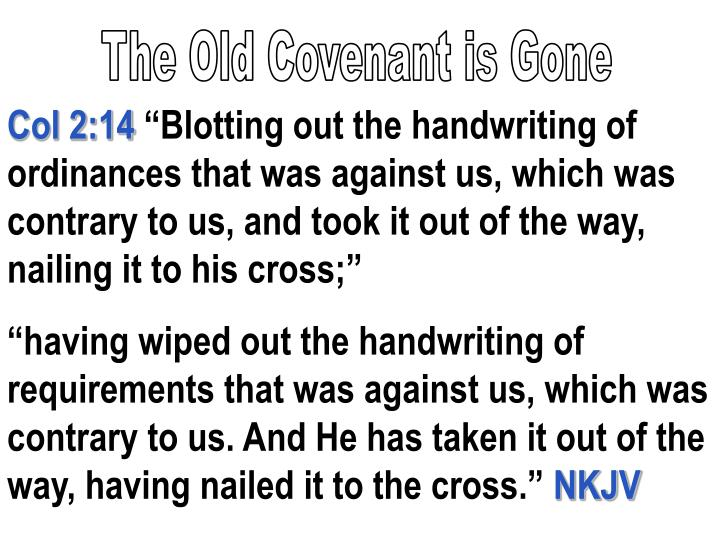 The Old Covenant is Gone