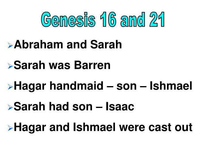 Genesis 16 and 21