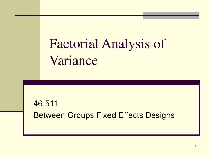 factorial analysis of variance n.
