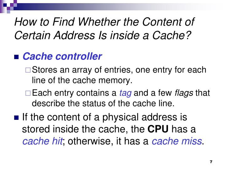 How to Find Whether the Content of Certain Address Is inside a Cache?