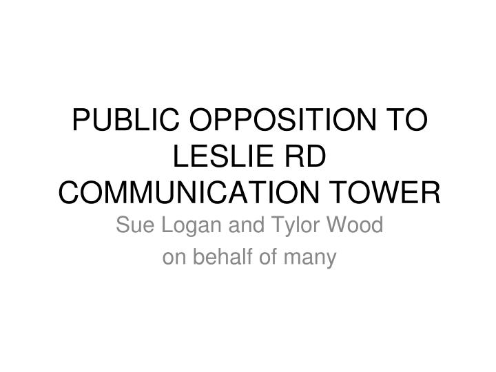 public opposition to leslie rd communication tower