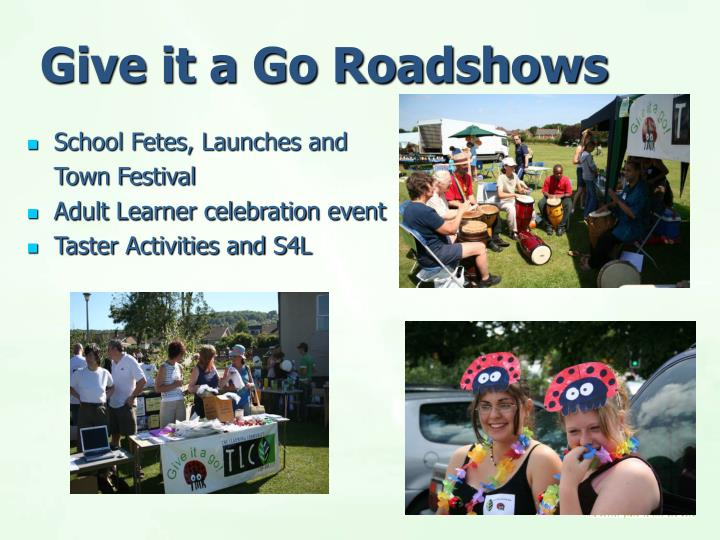 Give it a Go Roadshows