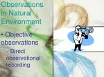 observations in natural environment