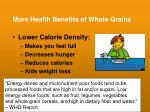 more health benefits of whole grains