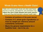 whole grains have a health claim