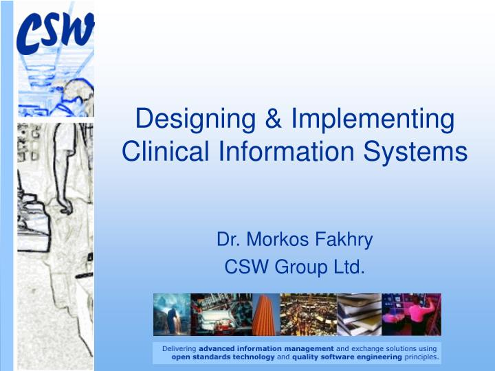 designing implementing clinical information systems n.