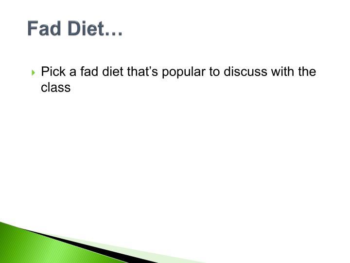 Fad Diet…