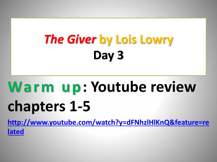 the giver by lois lowry day 3 n.