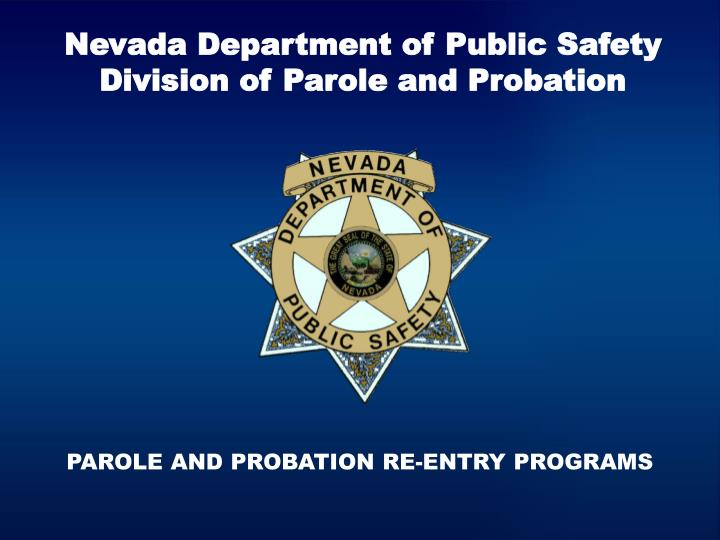 nevada department of public safety division of parole and probation n.